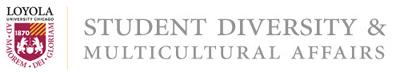 Loyola University - Student Diversity & Multicultural Affairs